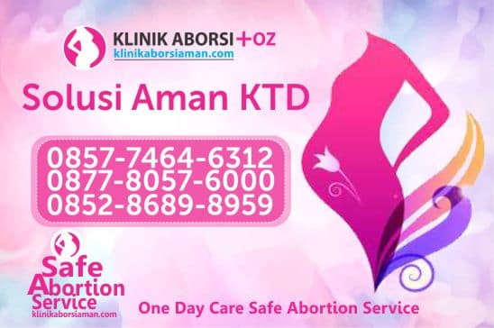 KLINIK ABORSI AMAN DI JAKARTA